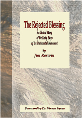 'The Rejected Blessing' is now available from www.RevivalClassics.com.  Click on the image to be taken to the Revival Classics site.