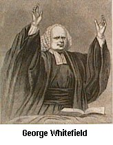 George Whitefield, Evangelist to England and Colonial America