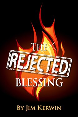 Cover of Jim Kerwin's book 'The Rejected Blessing