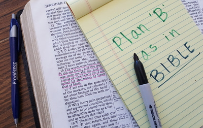 Plan 'B' as in 'Bible'!