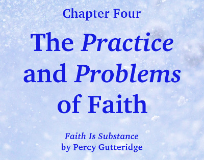 Banner giving the chapter title, 'The Practice and Problems of Faith'