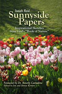 Cover of Isaiah Reid's book 'Sunnyside Papers: Inspirational Sketches from God's Book of Nature'