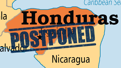 Map of Honduras with the word 'Postponed' superimposed on it