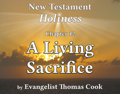 Graphic for the title of this chapter, 'A Living Sacrifice', part of the book 'New Testament Holiness' by Thomas Cook