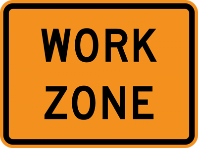 Image of a construction sign that says, 'Work Zone.'
