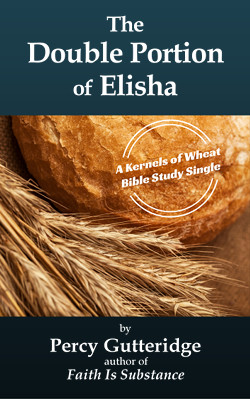 Cover of the soon-to-be-release e-booklet 'The Double Portion of Elisha' by Pastor Percy Gutteridge