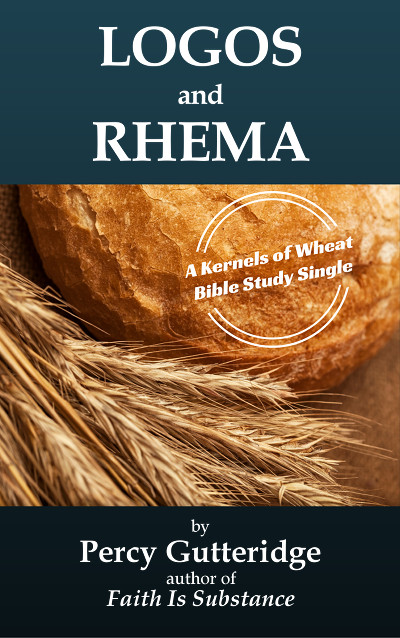 The cover of the soon-to-be-released e-booklet 'Logos & Rhema' by Percy Gutteridge