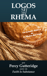 Cover of the Bible study 'Logos y Rhema' by Percy Gutteridge, translated by Inés Maria González