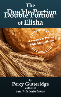 Cover of the Bible study 'The Double Portion of Elisha' by Percy Gutteridge