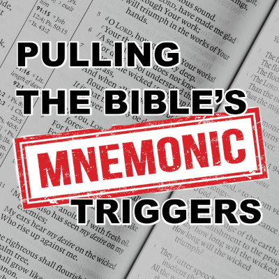 Title image for 'Pulling the Bible's 'Mnemonic Triggers'