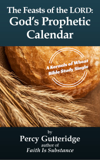 Cover of the Bible study e-booklet 'The Feasts: God's Calendar of Events' by Percy Gutteridge