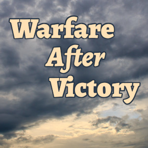 Dark cloud image serving as the backdrop for the title graphic, 'Warfare After Victory'