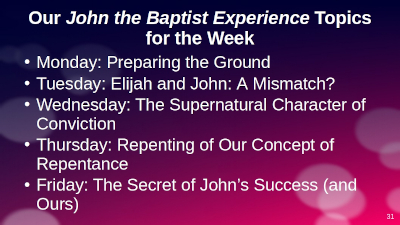 Image of a presentation 'slide' showing five teaching points on 'The John the Baptist Experience' teaching sessions